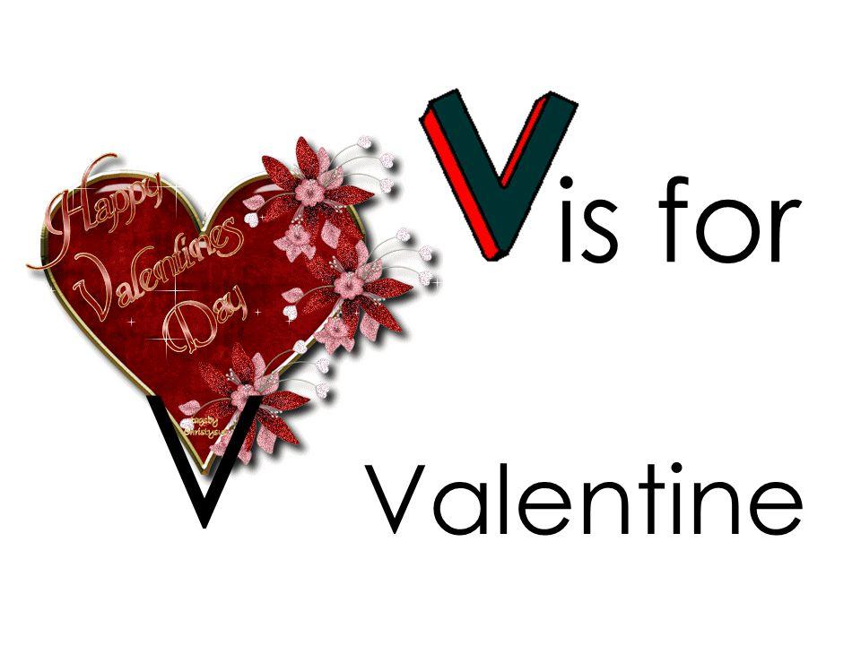 is for V Valentine