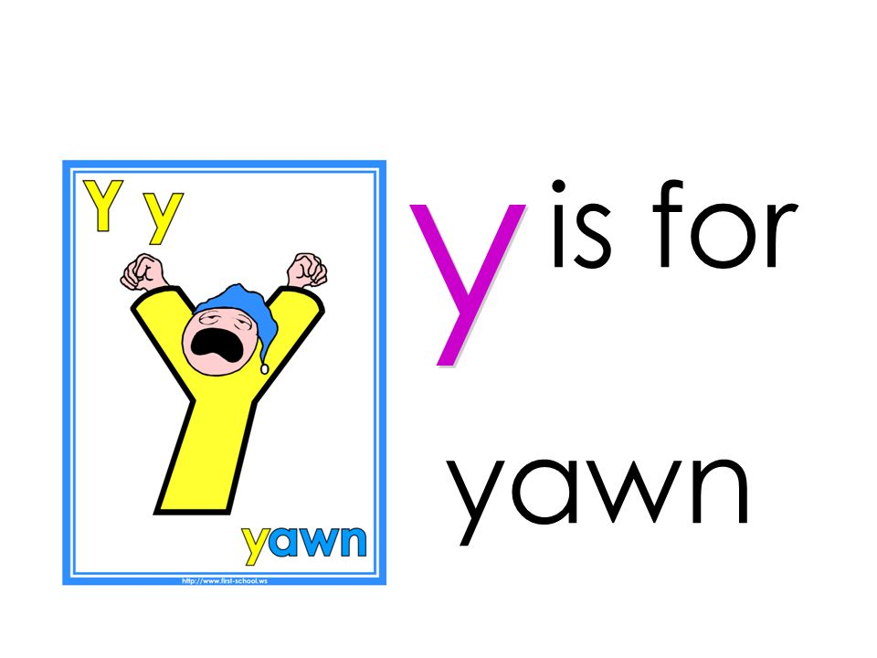 is for y yawn