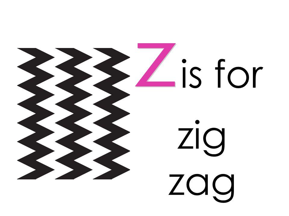 is for z zig zag
