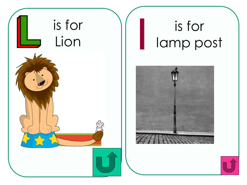 is for Lion is for lamp post l
