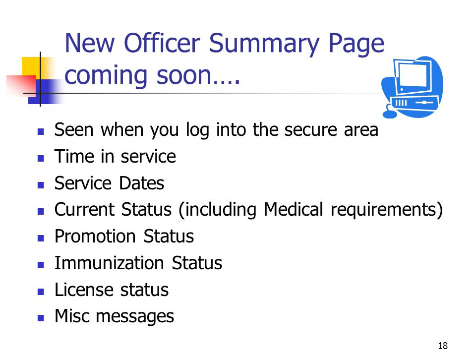New Officer Summary Page coming soon….