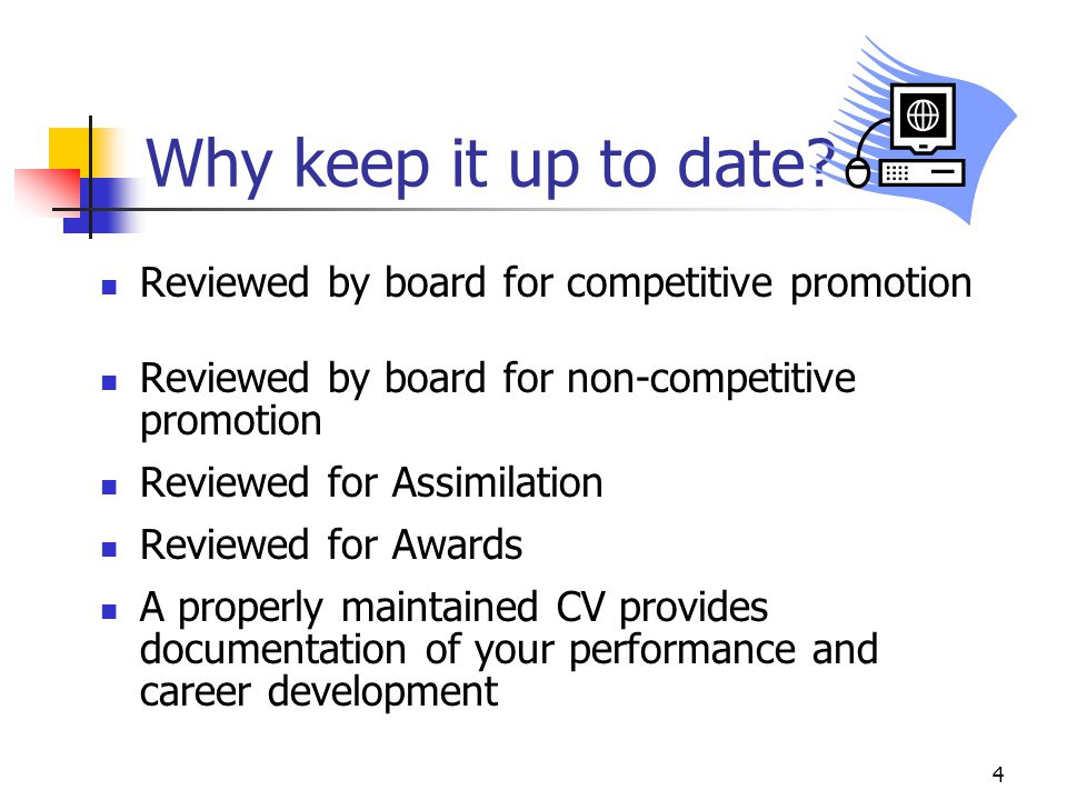 Why keep it up to date Reviewed by board for competitive promotion