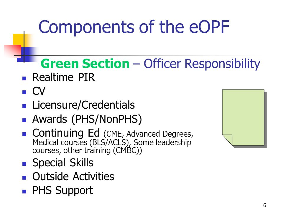 Components of the eOPF Green Section – Officer Responsibility