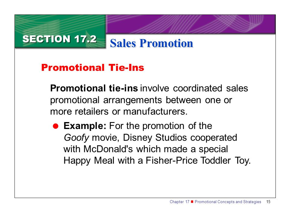Sales Promotion SECTION 17.2 Promotional Tie-Ins