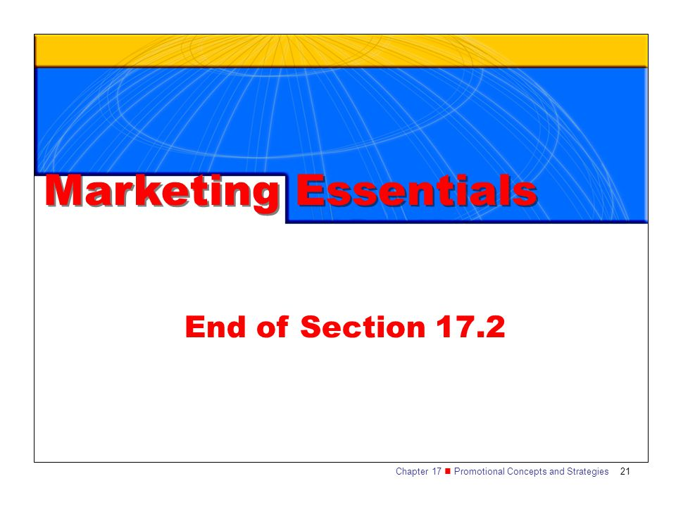 Marketing Essentials End of Section 17.2