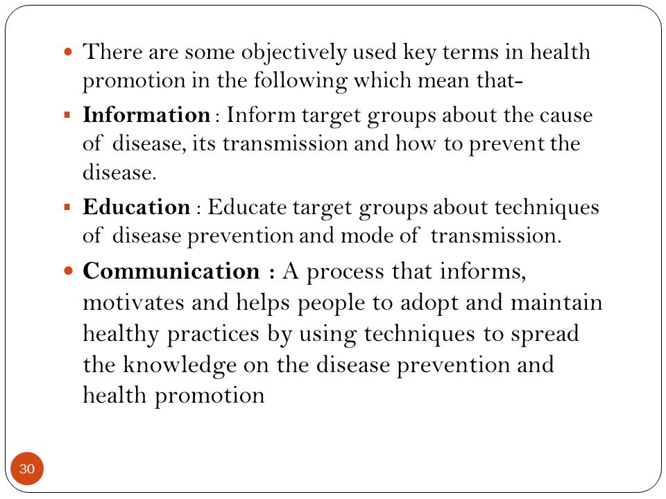 There are some objectively used key terms in health promotion in the following which mean that-
