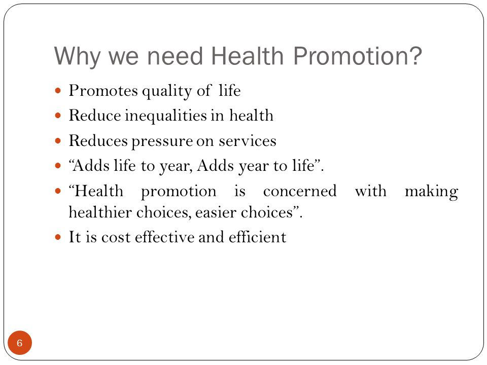 Why we need Health Promotion