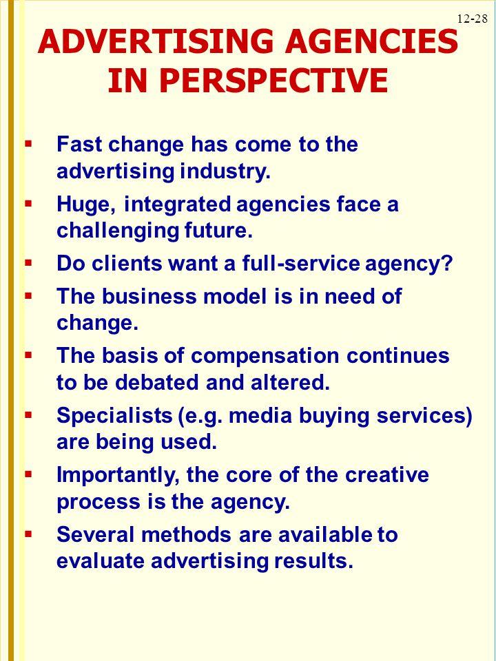 ADVERTISING AGENCIES IN PERSPECTIVE