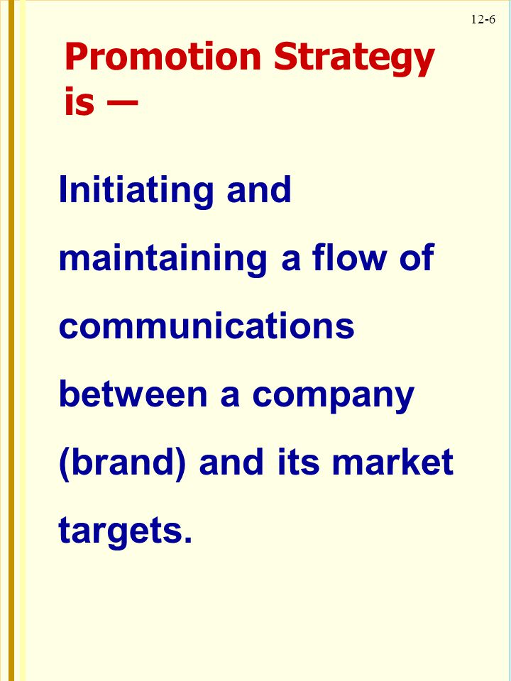 Promotion Strategy is ―