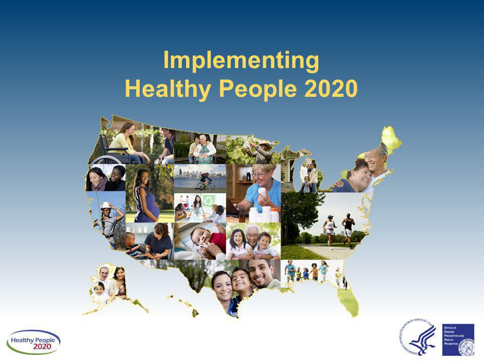 Implementing Healthy People 2020