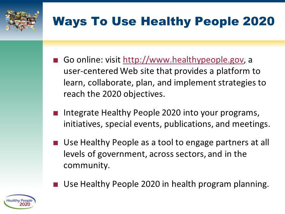 Ways To Use Healthy People 2020