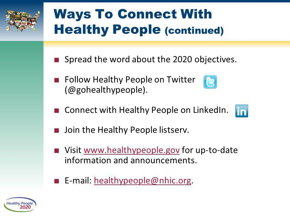 Ways To Connect With Healthy People (continued)