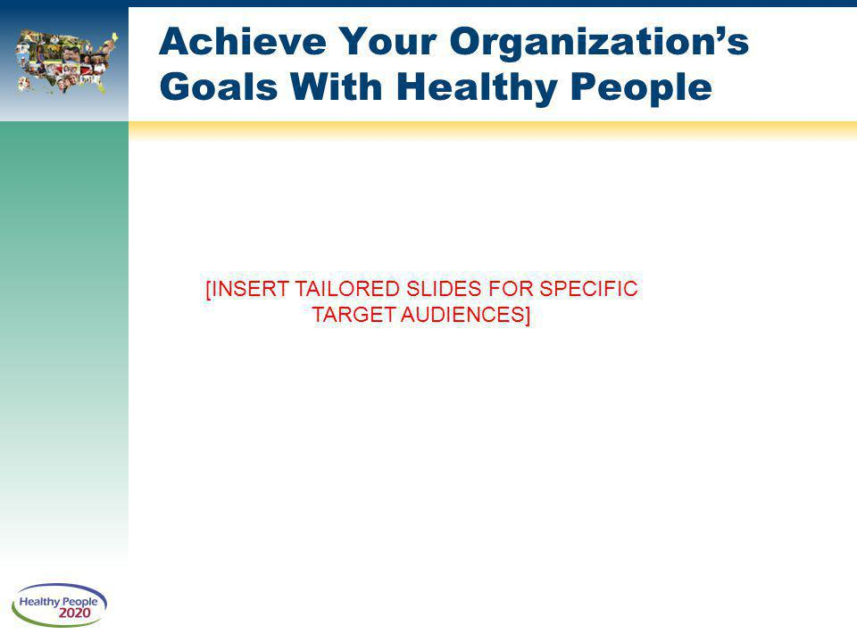 Achieve Your Organization's Goals With Healthy People