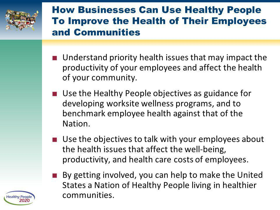 How Businesses Can Use Healthy People To Improve the Health of Their Employees and Communities