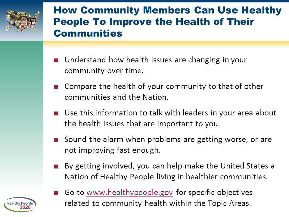 How Community Members Can Use Healthy People To Improve the Health of Their Communities