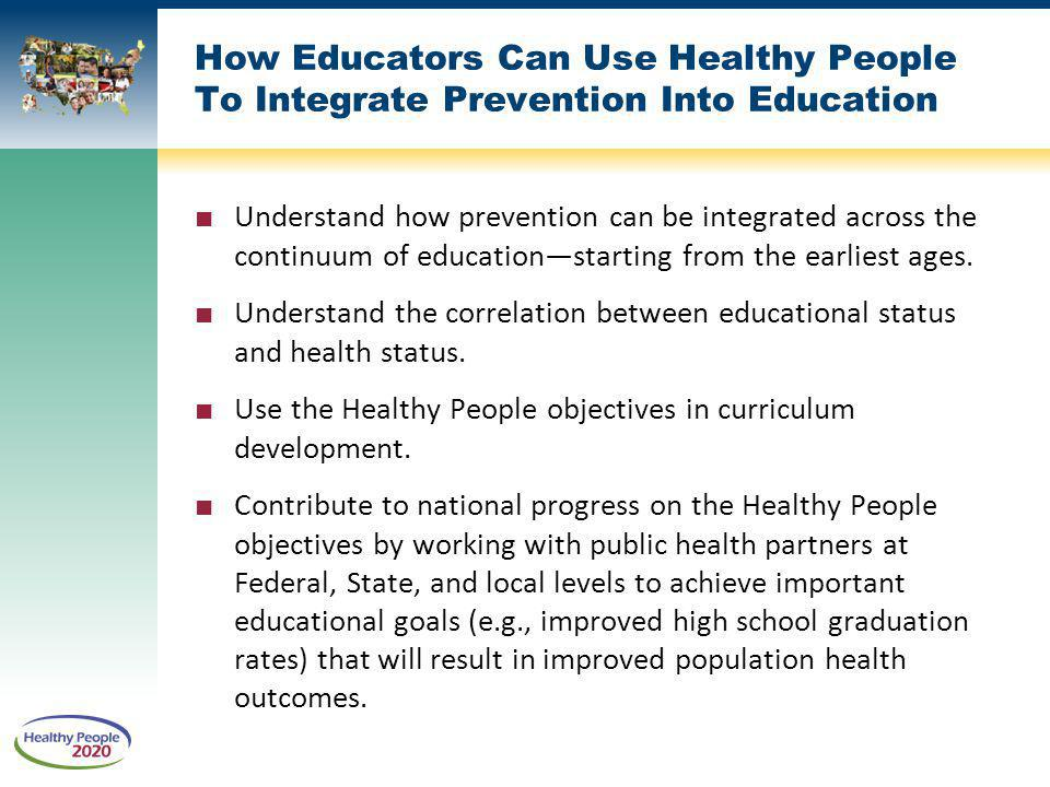 How Educators Can Use Healthy People To Integrate Prevention Into Education