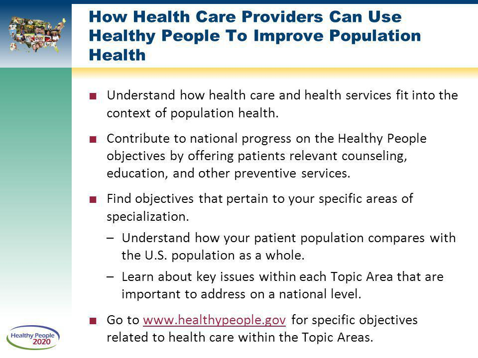 How Health Care Providers Can Use Healthy People To Improve Population Health