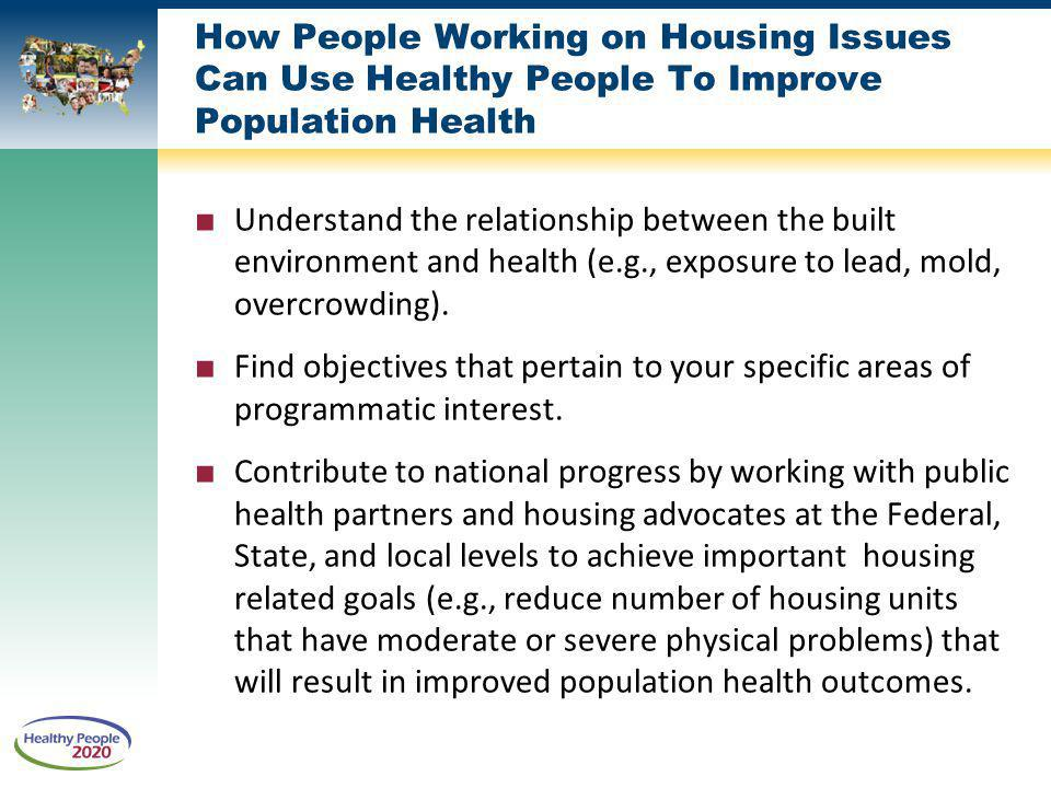 How People Working on Housing Issues Can Use Healthy People To Improve Population Health