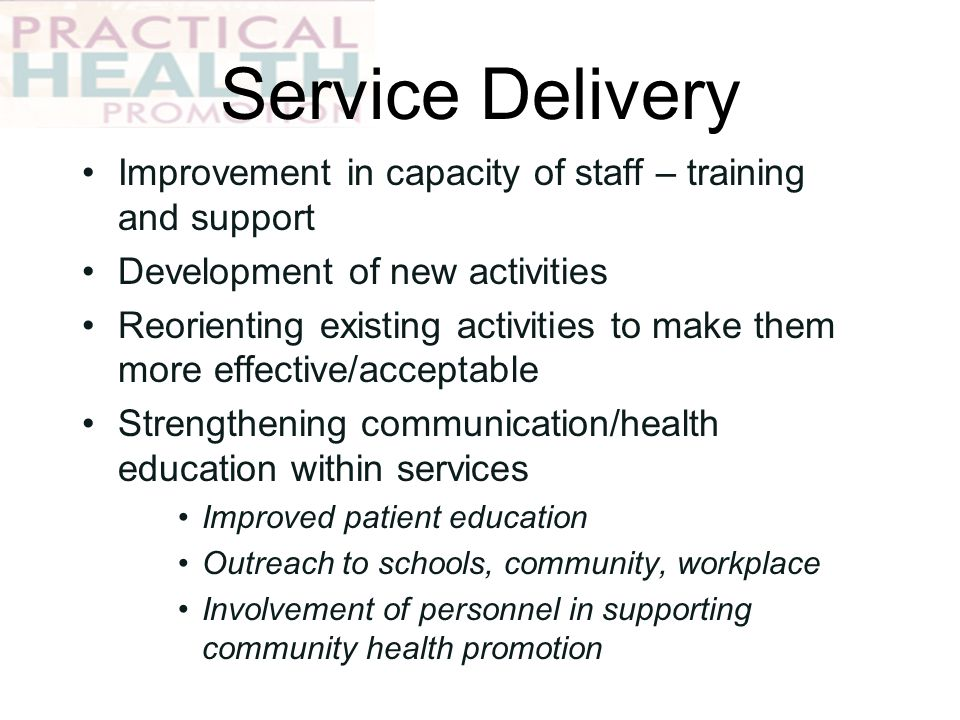 Service Delivery Improvement in capacity of staff – training and support. Development of new activities.