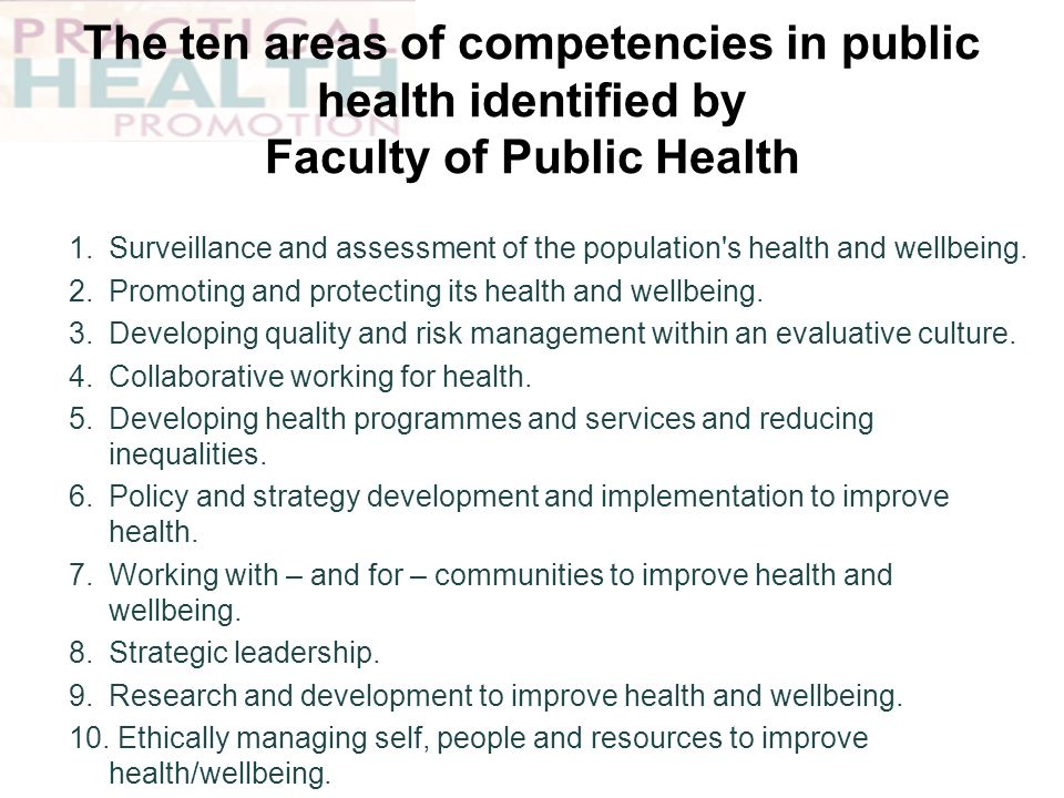The ten areas of competencies in public health identified by Faculty of Public Health
