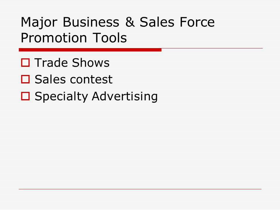 Major Business & Sales Force Promotion Tools
