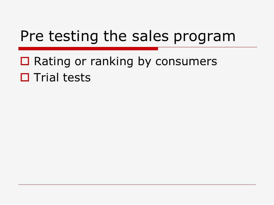 Pre testing the sales program