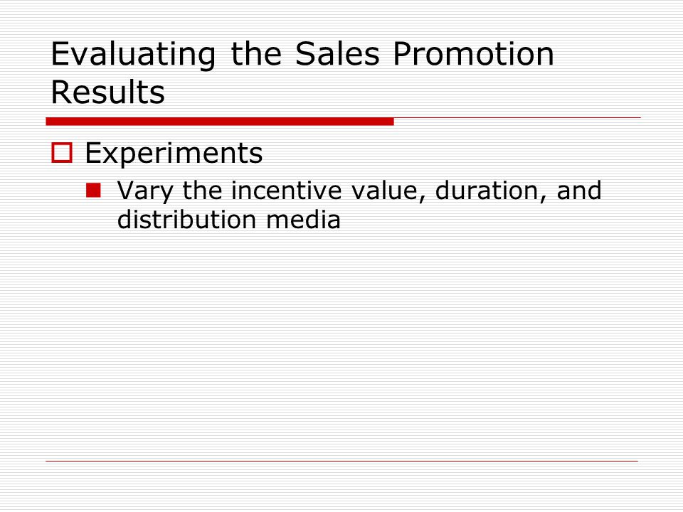 Evaluating the Sales Promotion Results