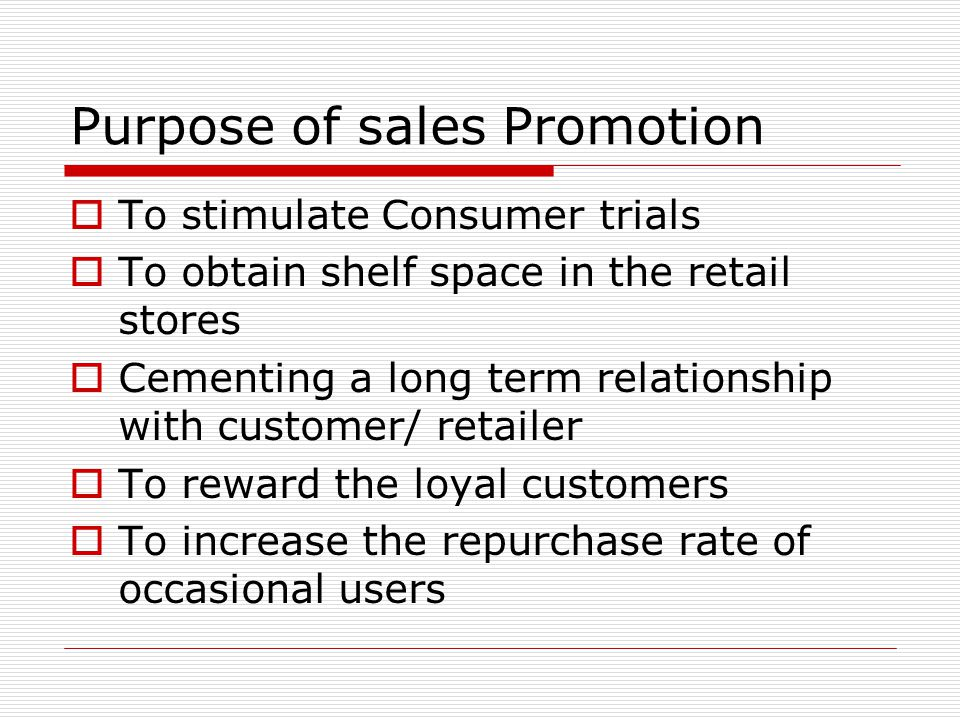 Purpose of sales Promotion