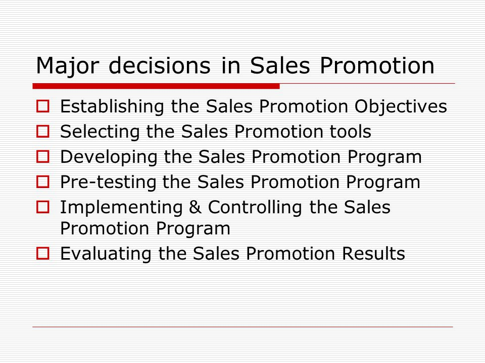 Major decisions in Sales Promotion