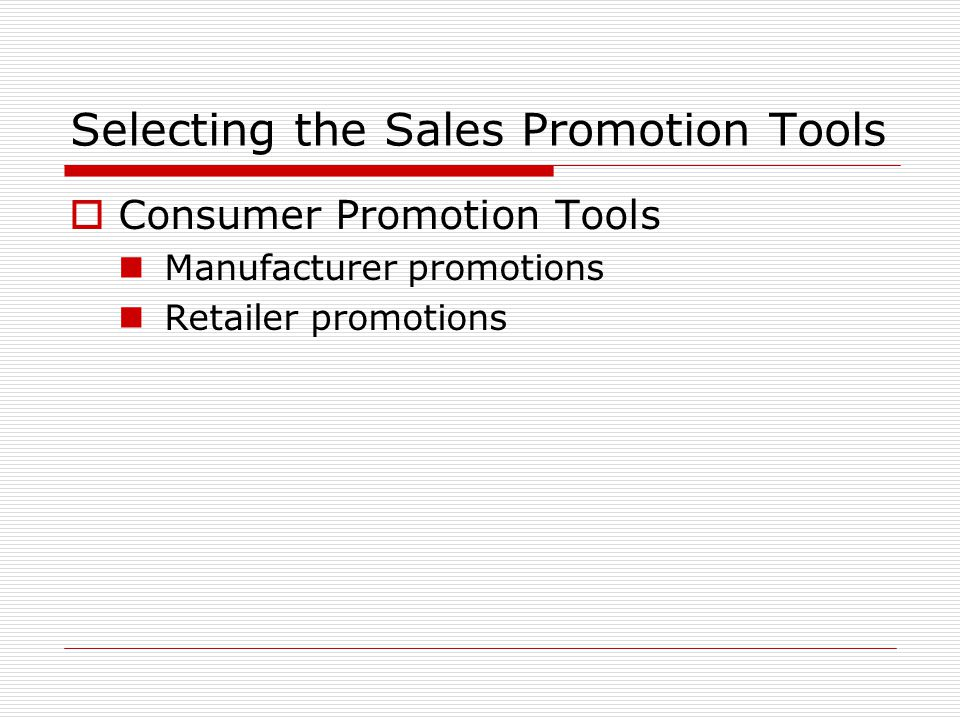 Selecting the Sales Promotion Tools