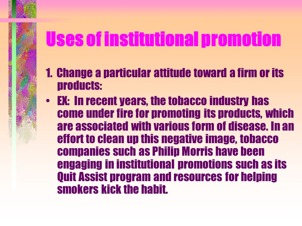 Uses of institutional promotion