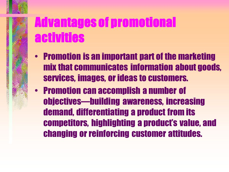 Advantages of promotional activities