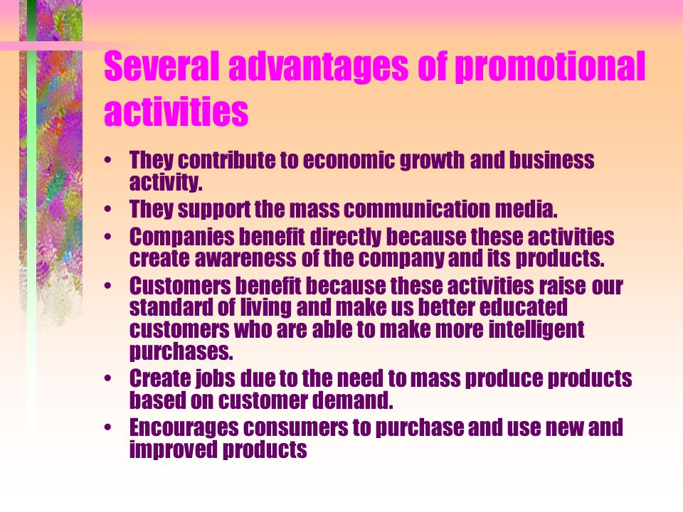 Several advantages of promotional activities