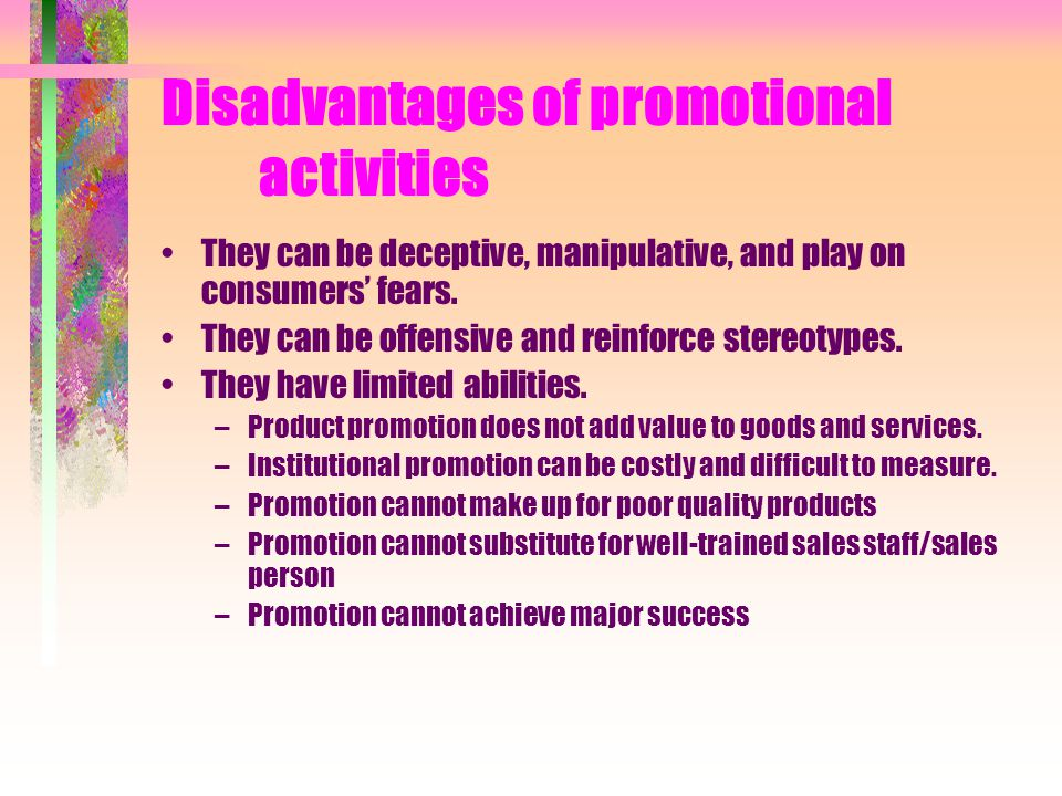 Disadvantages of promotional activities