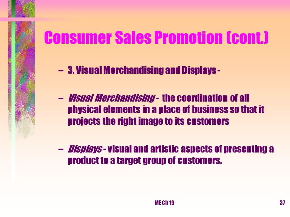 Consumer Sales Promotion (cont.)