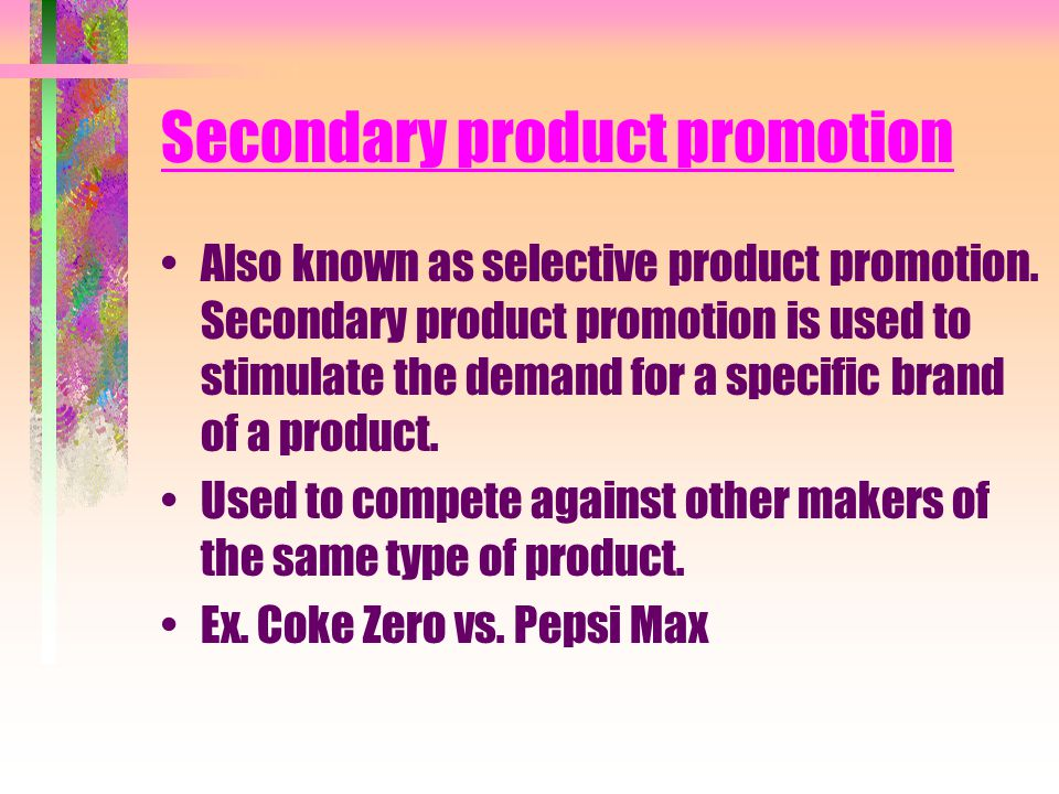 Secondary product promotion