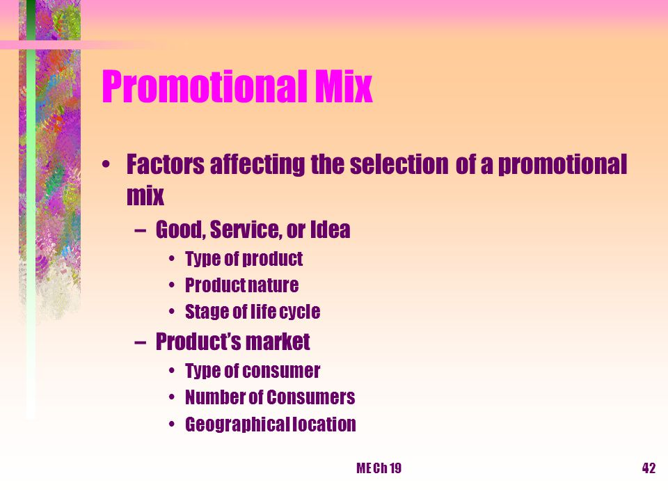 Promotional Mix Factors affecting the selection of a promotional mix