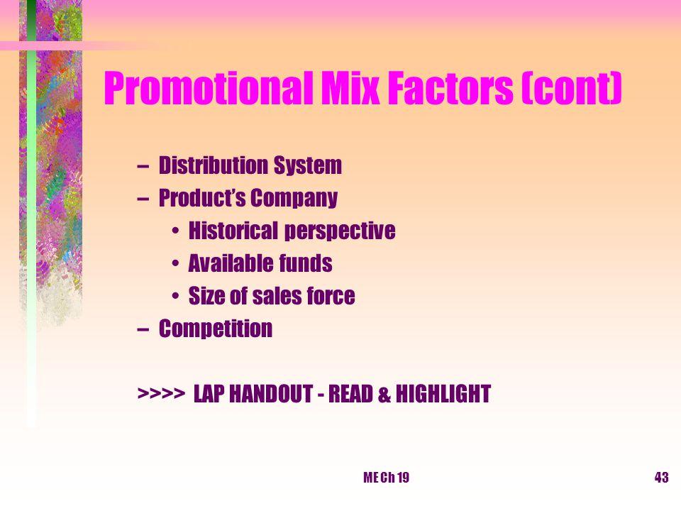 Promotional Mix Factors (cont)