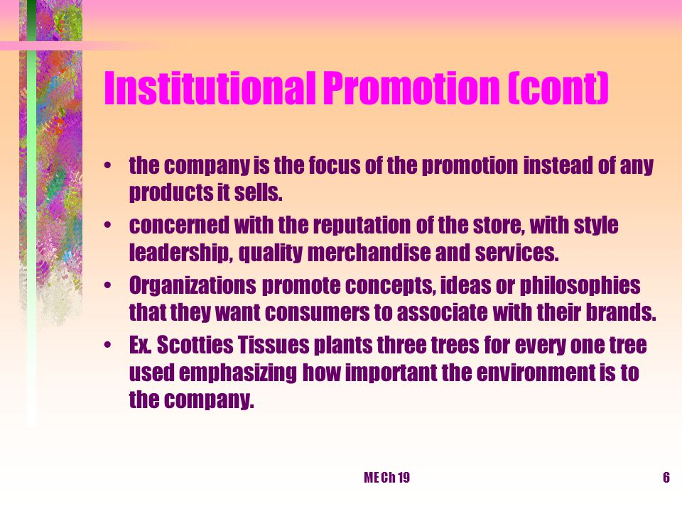 Institutional Promotion (cont)