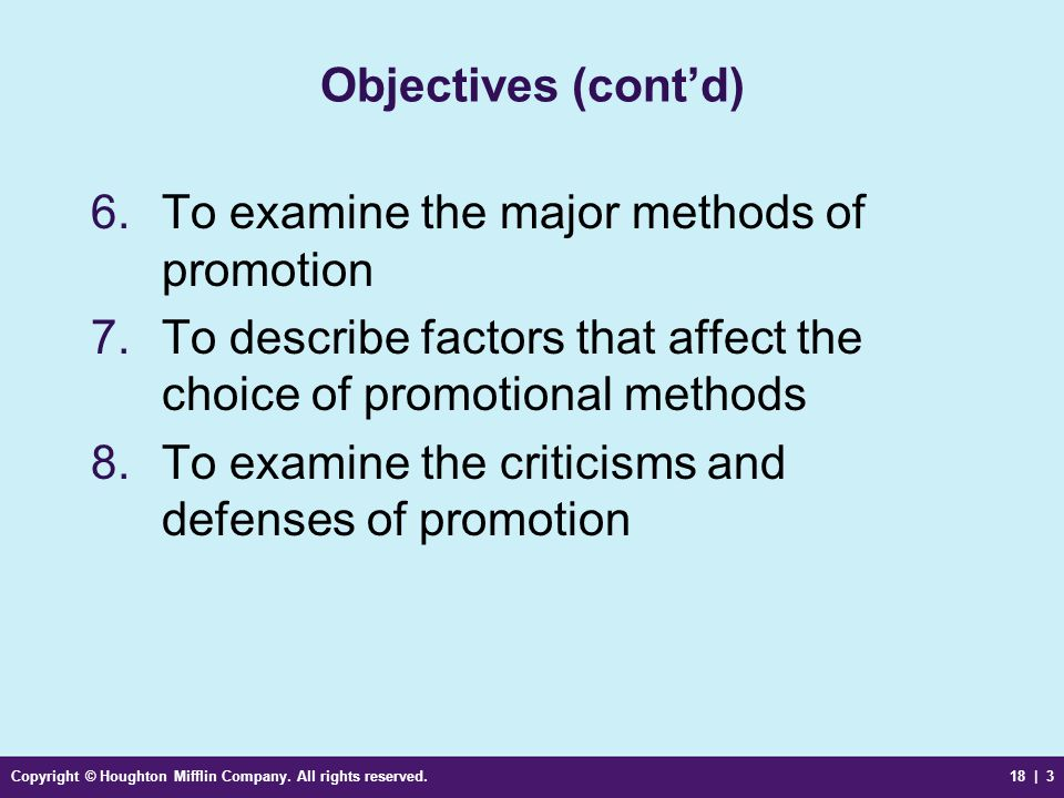To examine the major methods of promotion