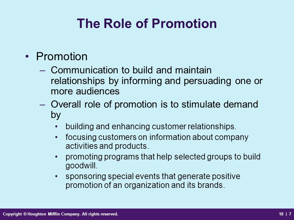 The Role of Promotion Promotion