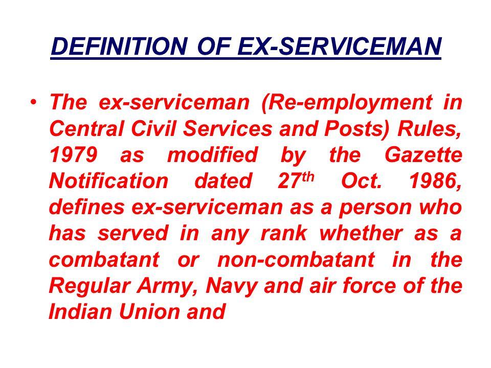 DEFINITION OF EX-SERVICEMAN