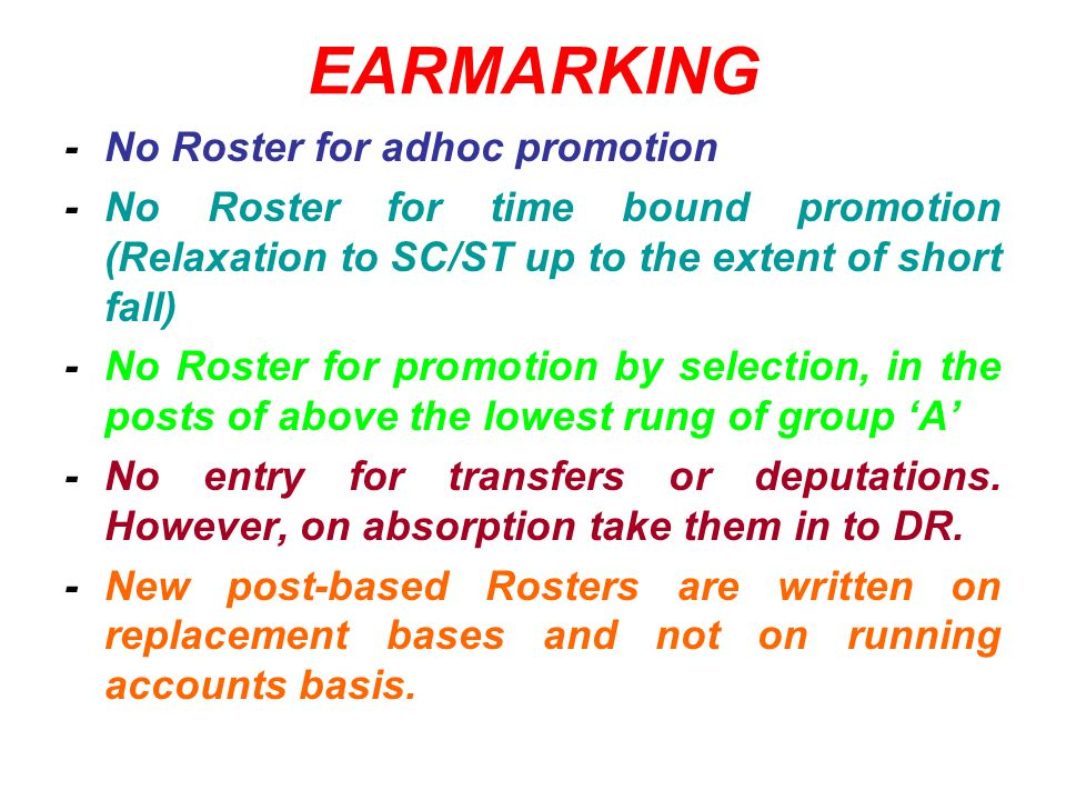 EARMARKING - No Roster for adhoc promotion