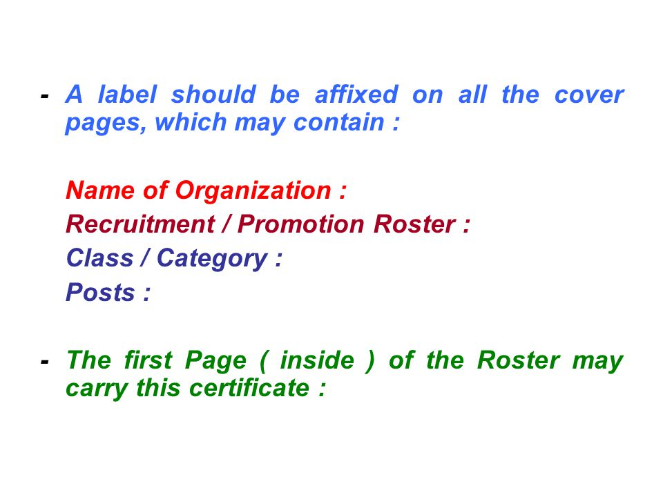 - A label should be affixed on all the cover pages, which may contain :