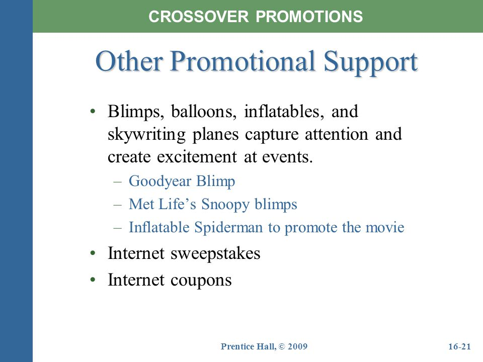 Other Promotional Support