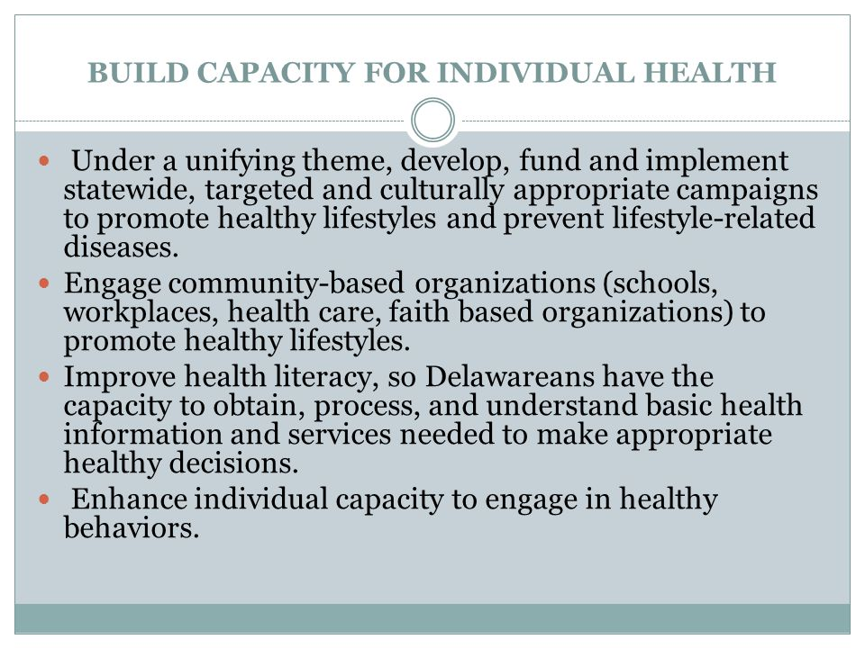 BUILD CAPACITY FOR INDIVIDUAL HEALTH