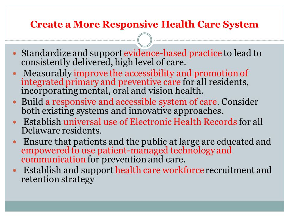 Create a More Responsive Health Care System