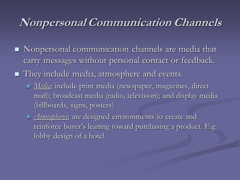 Nonpersonal Communication Channels