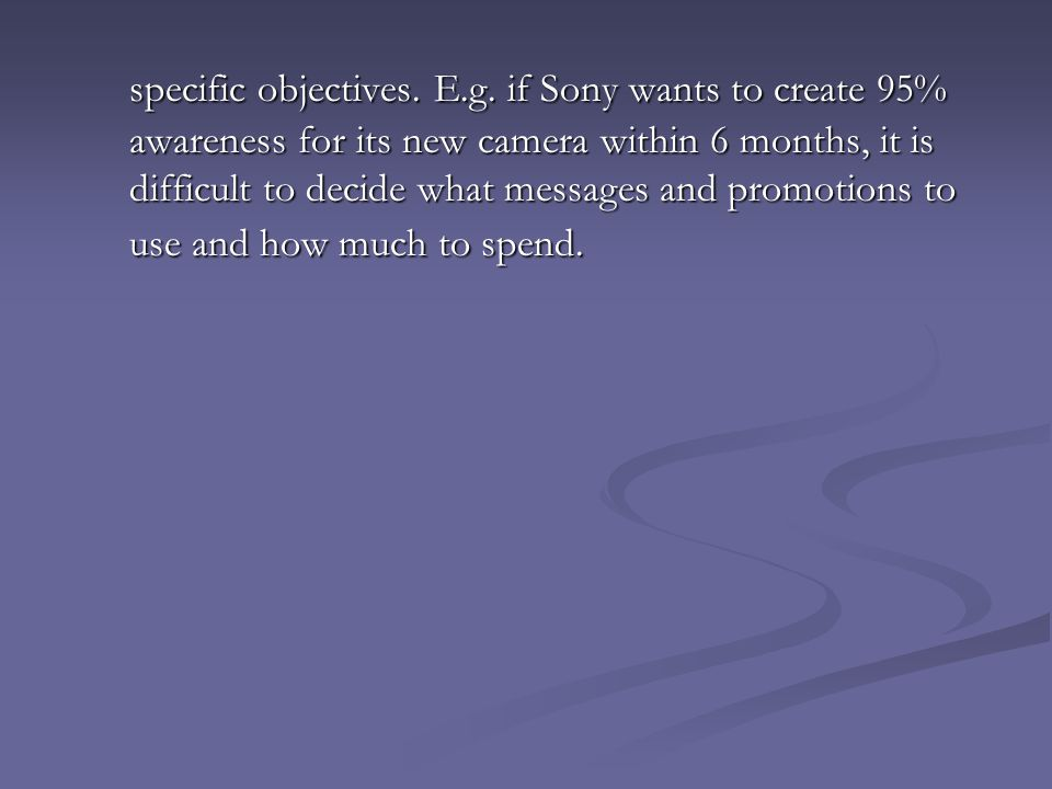 specific objectives. E. g