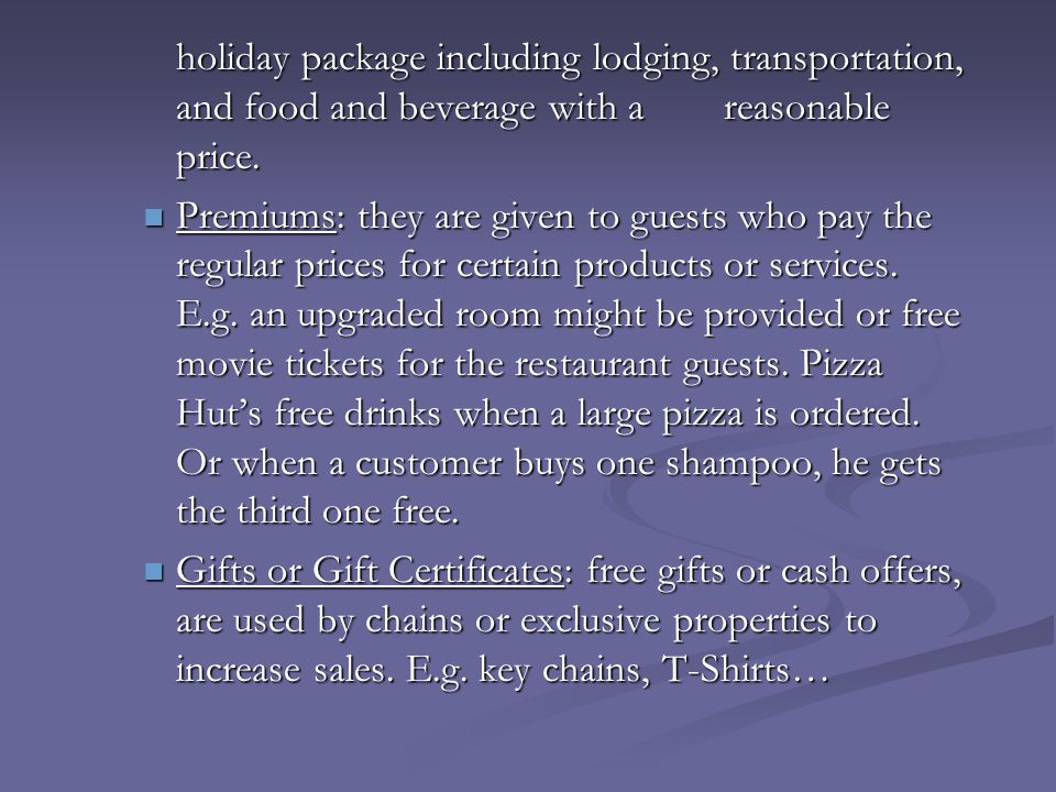 holiday package including lodging, transportation, and food and beverage with a reasonable price.